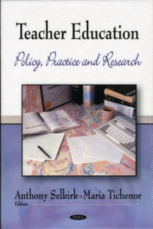 Teacher Education : Policy, Practice & Research, Hardback Book