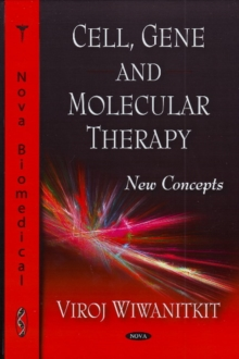 Cell, Gene, & Molecular Therapy : New Concepts, Hardback Book
