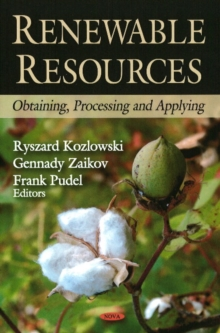 Renewable Resources : Obtaining, Processing & Applying, Hardback Book