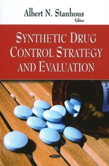 Synthetic Drug Control Strategy & Evaluation, Hardback Book