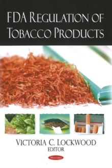 FDA Regulation of Tobacco Products, Paperback Book