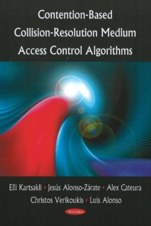 Contention-Based Collision-Resolution Medium Access Control Algorithms, Paperback Book
