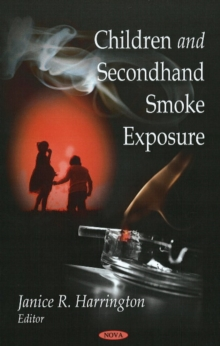 Children & Second-Hand Smoke Exposure, Hardback Book