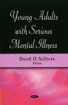 Young Adults with Serious Mental Illness, Paperback Book