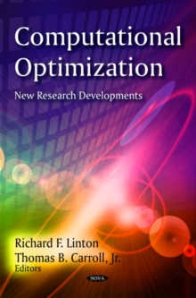 Computational Optimization : New Research Developments, Hardback Book