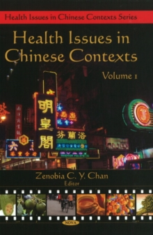 Health Issues in Chinese Contexts : Volume 1, Hardback Book