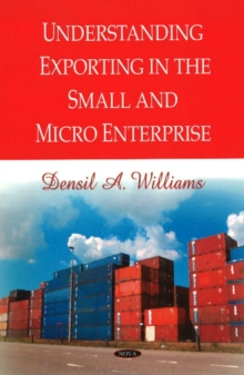 Understanding Exporting in the Small & Micro Enterprise, Hardback Book