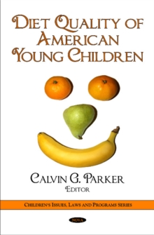 Diet Quality of American Young Children, Hardback Book