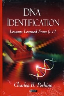 DNA Identification : Lessons Learned from 9-11, Hardback Book
