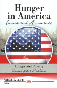 Hunger in America : Issues & Assistance, Hardback Book