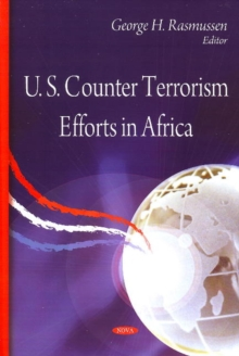 U.S. Counter Terrorism Efforts in Africa, Hardback Book