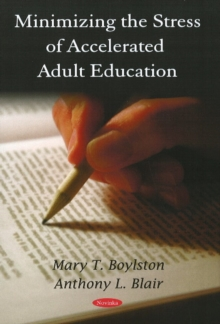 Minimizing the Stress of Accelerated Adult Education, Paperback / softback Book