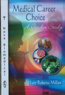 Medical Career Choice : A Gender Study, Hardback Book