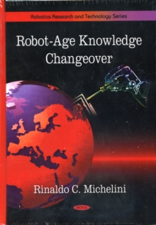Robot-Age Changeable Knowledge, Hardback Book