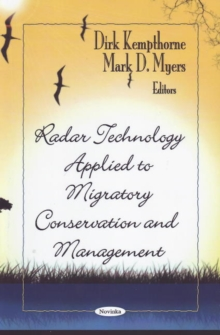 Radar Technology Applied to Migratory Conservation & Management, Paperback / softback Book