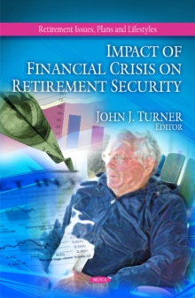 Impact of Financial Crisis on Retirement Security, Hardback Book