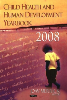 Child Health & Human Development Yearbook 2008, Hardback Book