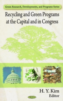 Recycling & Green Programs at the Capital & in Congress, Hardback Book