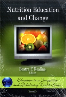 Nutrition Education & Change, Paperback / softback Book