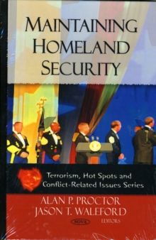 Maintaining Homeland Security, Hardback Book