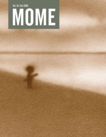 Mome 16 : Summer 2009, Paperback / softback Book