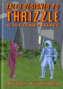 Tales Designed To Thrizzle Vol.1, Hardback Book