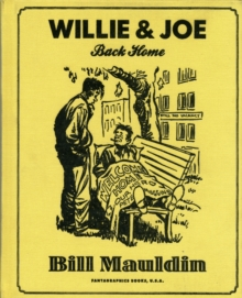 Willie & Joe: Back Home, Hardback Book