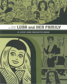 Luba And Her Family: A Love And Rockets Book, Paperback / softback Book