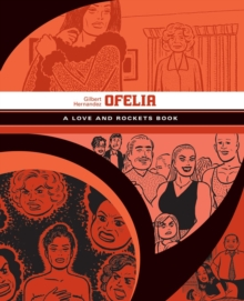 Ofelia: A Love & Rockets Book, Paperback / softback Book