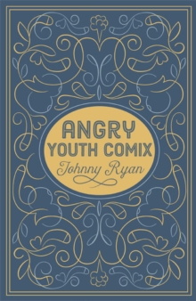 Angry Youth Comics, Hardback Book