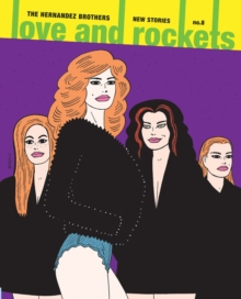 Love & Rockets: New Stories No. 8, Paperback / softback Book