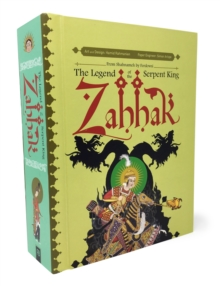 Zahhak: The Legend Of The Serpent King, Hardback Book