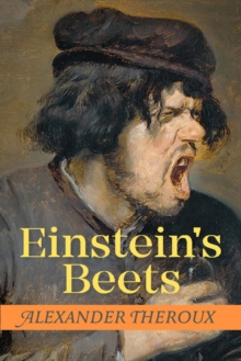 Einstein's Beets, Hardback Book