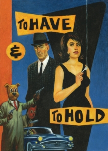 To Have And To Hold, Paperback Book