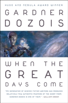 When the Great Days Come, Paperback Book