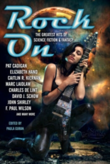 Rock On: The Greatest Hits of Science Fiction & Fantasy, Paperback / softback Book