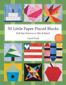 50 Little Paper- Pieced Blocks : Full-Size Patterns to Mix & Match, EPUB eBook