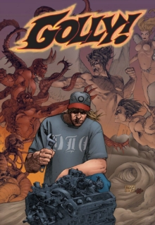 Golly : Golly Volume 1: Catching Hell Catching Hell v. 1, Paperback / softback Book