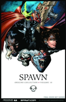 Spawn: Origins Volume 10, Paperback / softback Book
