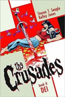 The Crusades Volume 2: Dei, Hardback Book