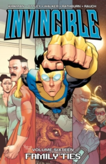 Invincible Volume 16: Family Ties, Paperback / softback Book