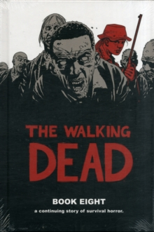 The Walking Dead Book 8, Hardback Book