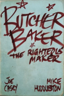 Butcher Baker The Righteous Maker, Hardback Book