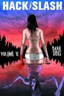 Hack/Slash Volume 12: Dark Sides, Paperback / softback Book