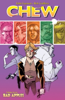 Chew : Chew Volume 7: Bad Apples Bad Apples Volume 7, Paperback Book