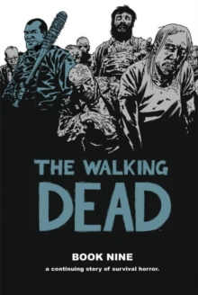 The Walking Dead Book 9, Hardback Book