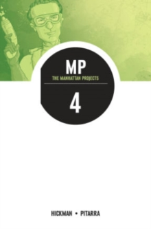 The Manhattan Projects Volume 4: The Four Disciplines, Paperback / softback Book