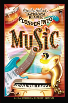 Uncle John's Bathroom Reader Plunges into Music, EPUB eBook