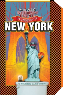 Uncle John's Bathroom Reader Plunges into New York, EPUB eBook