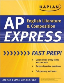 Kaplan AP English Literature and Composition Express, Paperback Book